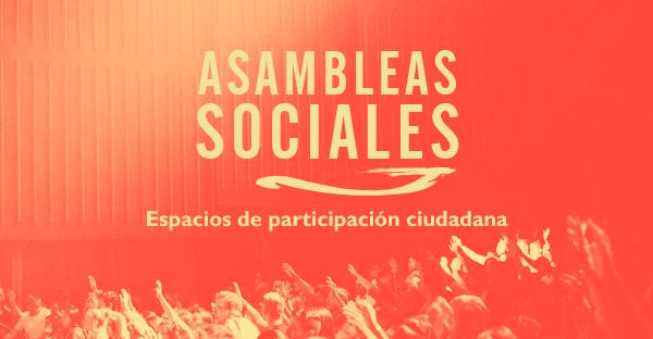 Asambleas Sociales. Espacios de participación ciudadana