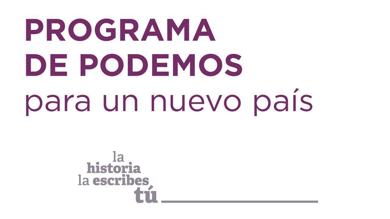 Programa de Podemos para un nuevo país. La historia la escribes tú