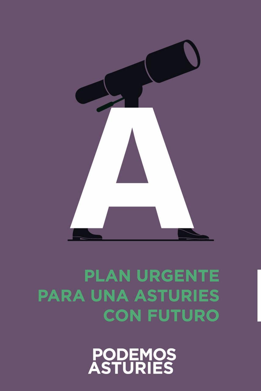 Resumen Programa electoral. Plan urgente para una Asturies con futuro