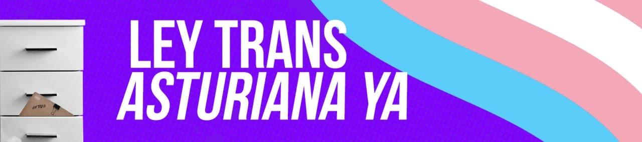 #LeyTransAsturianaYa